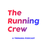 The Running Crew - a Trenara podcast